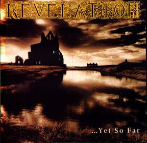 Revelation - ...yet So Far