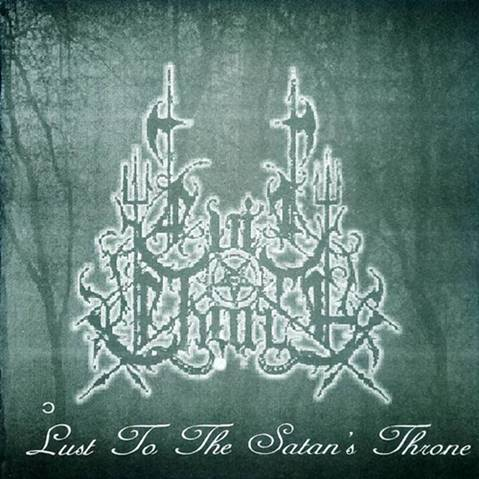 Evil Church - The Lust Satan's Throne