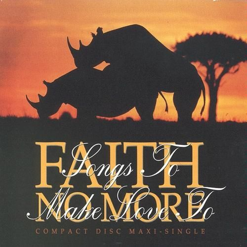 Faith No More - Songs to Make Love To...