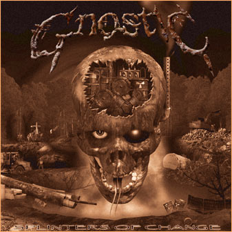 Gnostic - Splinters of Change
