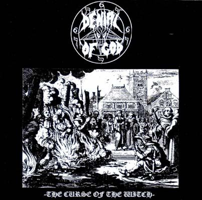 Denial of God - The Curse of the Witch