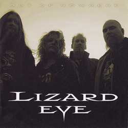 Lizard Eye - Out of Nowhere