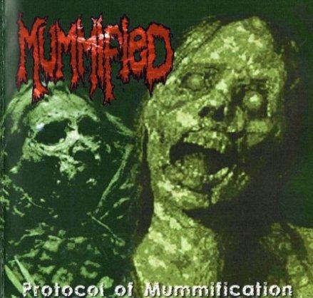 Mummified - Protocol of Mummification
