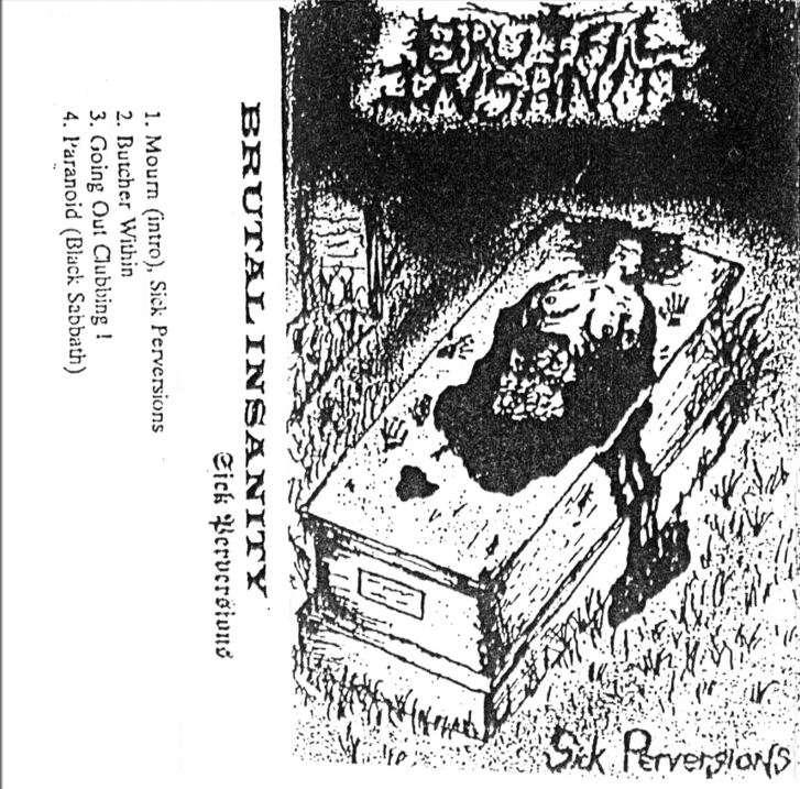 Brutal Insanity - Sick Perversions