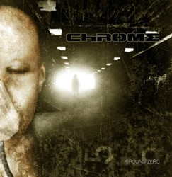 Chrome - Ground Zero