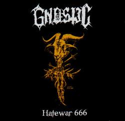 Gnostic - Hatewar 666