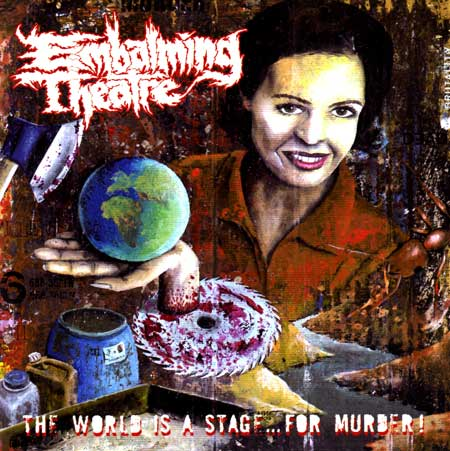Embalming Theatre - The World Is a Stage... for Murder!