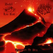 Devil Lee Rot / Flame - Explosion of Hell