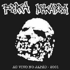 Força Macabra - Ao Vivo no Japão - 2001