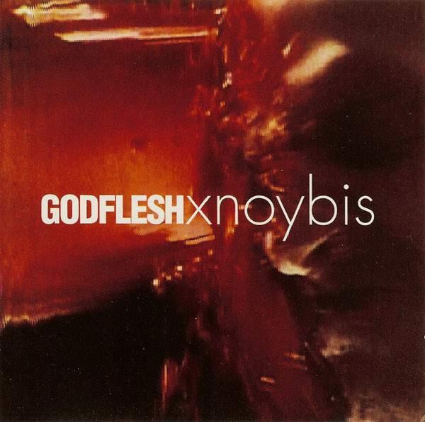 Godflesh - Xnoybis