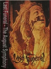 Last Funeral - The August Symphony
