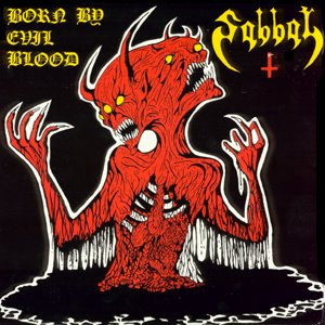 Sabbat - Born by Evil Blood