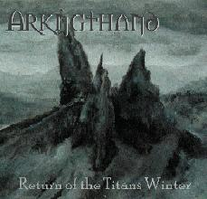 Arkngthand - Return of the Titans Winter