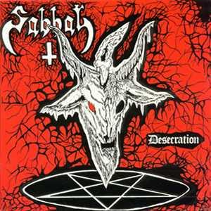 Sabbat - Desecration