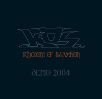 Kingdom of Salvation - Demo 2004