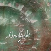 Deadlight - Promo 2005