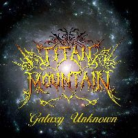 Titan Mountain - Galaxy Unknown