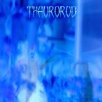 Thaurorod - Thaurorod