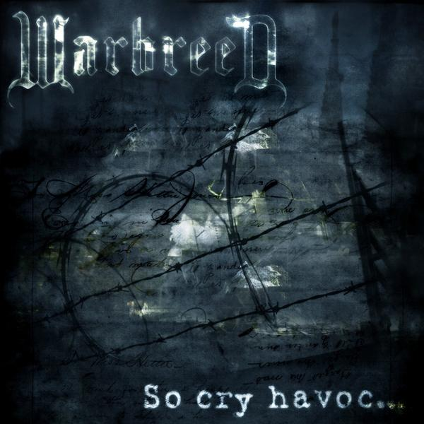 Warbreed - So Cry Havoc...