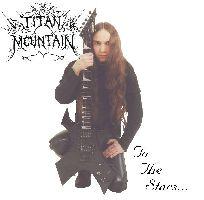 Titan Mountain - To the Stars...