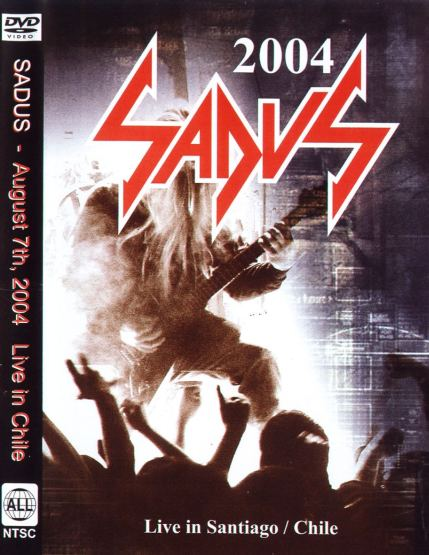 Sadus - Live in Santiago / Chile