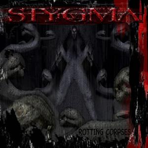 Stygma IV - Rotting Corpses