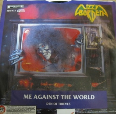 Lizzy Borden - Me Against the World / Den of Thieves