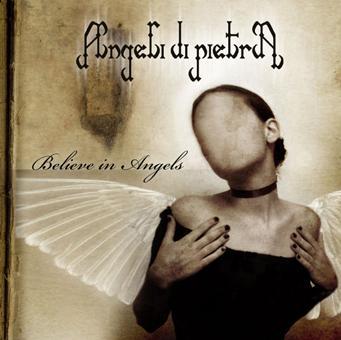 Angeli di Pietra - Believe in Angels