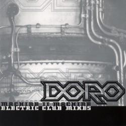 Doro - Machine II Machine: Electric Club Mixes