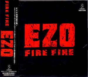 Ezo - Fire Fire
