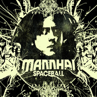 Mannhai - Spaceball