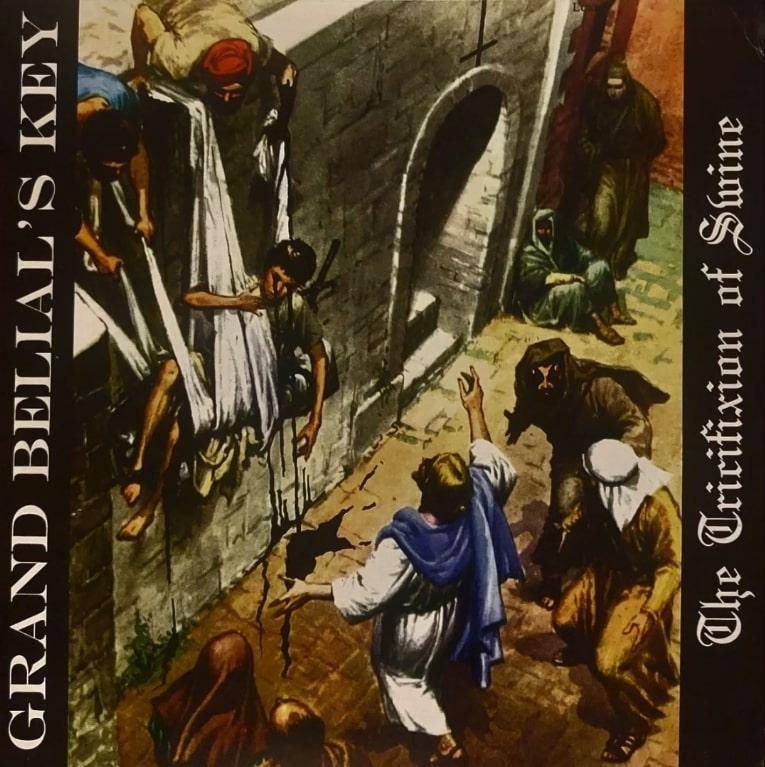 Grand Belial's Key - The Tricifixion of Swine