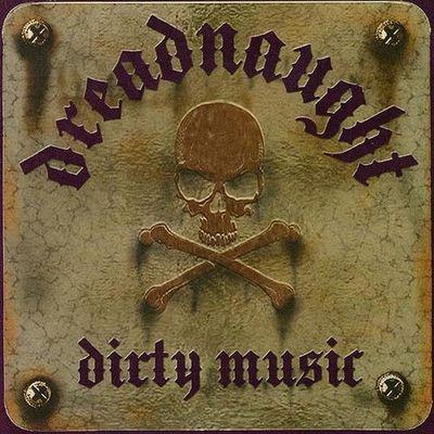 Dreadnaught - Dirty Music