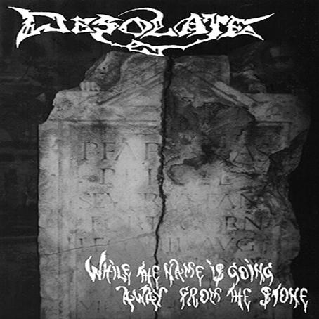 Desolate - While the Name Is Going Away from the Stone