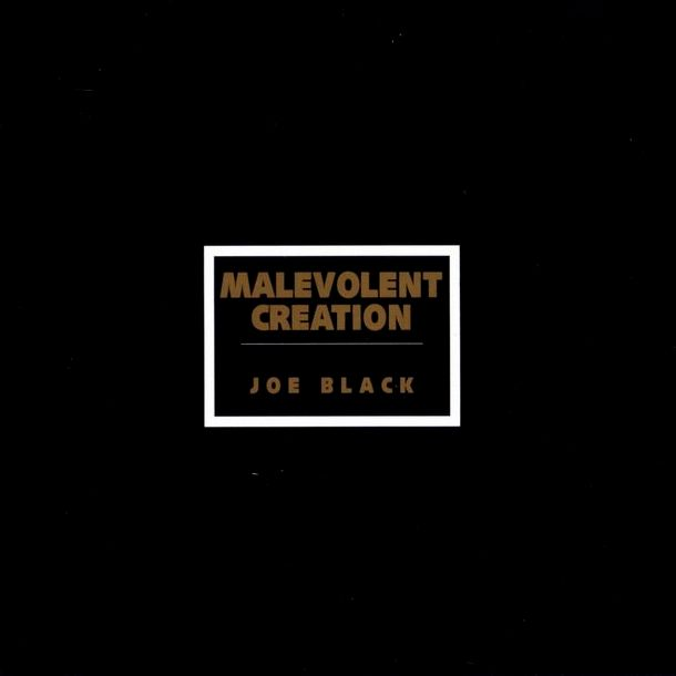 Malevolent Creation - Joe Black