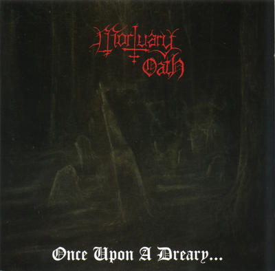 Mortuary Oath - Once upon a Dreary...