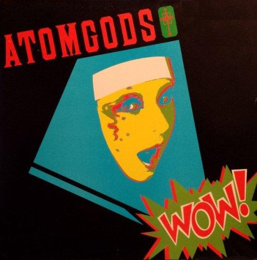 Atom God - Wow!