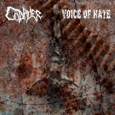 Cadaver / Voice of Hate - Cadaver / Voice of Hate