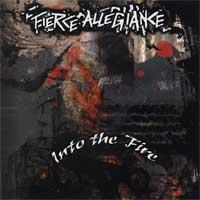Fierce Allegiance - Into the Fire