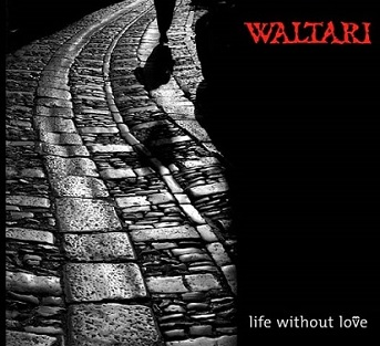Waltari - Life Without Love