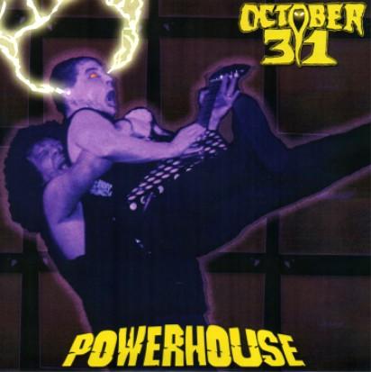 October 31 - Powerhouse