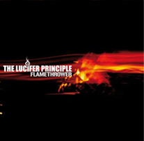 The Lucifer Principle - Flamethrower