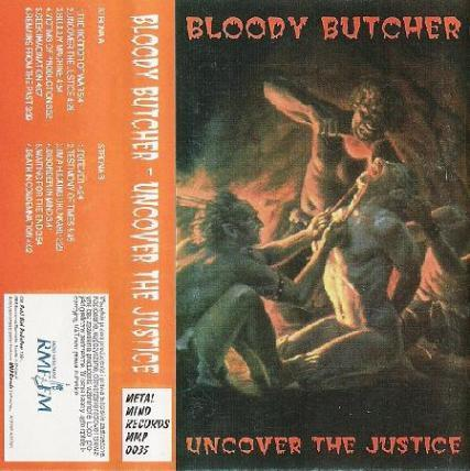 Bloody Butcher - Uncover the Justice