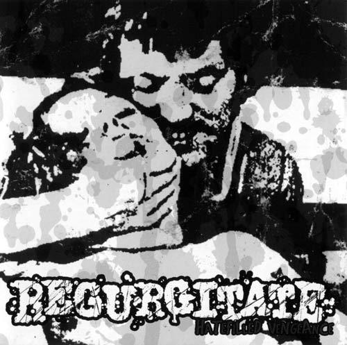 Regurgitate - Hatefilled Vengeance