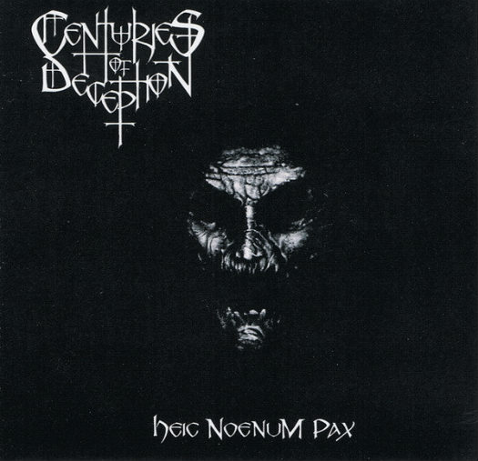Centuries of Deception - Heic Noenum Pax