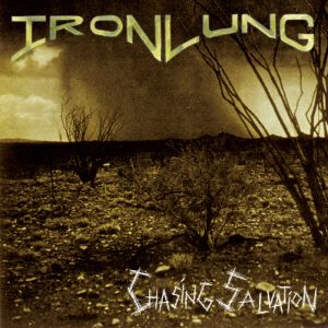 Iron Lung - Chasing Salvation