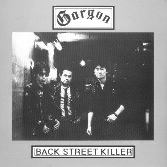 Gorgon - Back Street Killer
