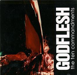 Godflesh - The Ten Commandments