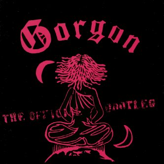 Gorgon - The Official Bootleg EP - One Take No Dubs