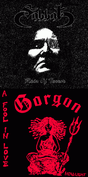 Sabbat / Gorgon - Rain of Terror / A Fool in Love